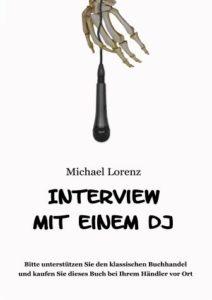 Interview mit einem DJ von Michael Lorenz