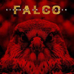 Falco, Sterben um zu Leben, Album der Woche, Musiktipp, Review
