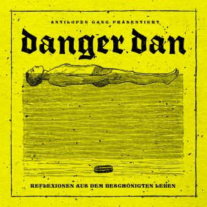 Album der Woche, Danger Dan, Musiktipp, Review, Musik